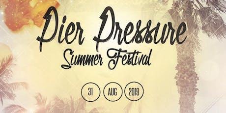 Pier Pressure Summer Festival tickets
