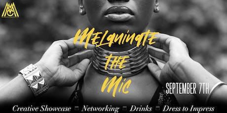 Melaninate The Mic tickets