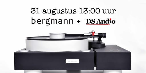 Bergmann en DS Audio Show