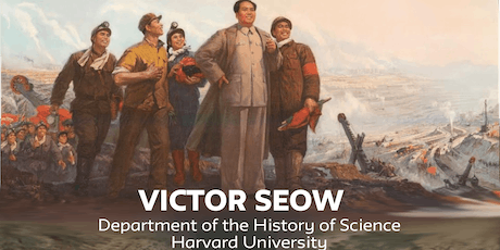Fueling Revolution: Carbon Technocracy in the Early PRC - Victor Seow tickets