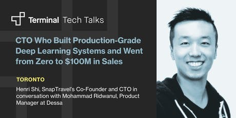 CTO Who Built Production-Grade Deep Learning Systems and Went from Zero to $100M in Sales tickets