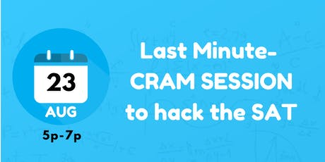 SAT CRAM SESSION (AUG 23) tickets