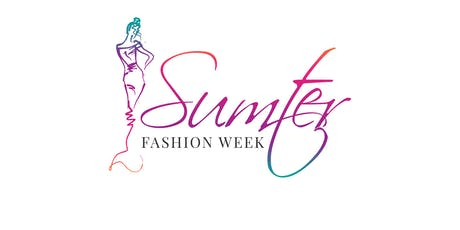 "Sumter Fashion Week 2019 ""Vendor Table"" tickets"