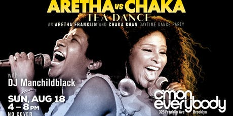 Aretha vs Chaka *Tea Dance* tickets