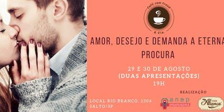 """Café com Freud e Cia - """"Amor, desejo e demanda, com Shaeni Toledo ingressos"""