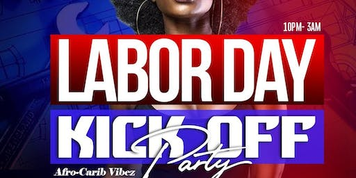 LABOR DAY KICKOFF PARTY: Afro-Caribbean Vibez
