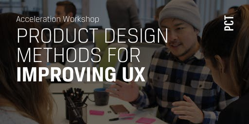Product Design Methods for Improving UX