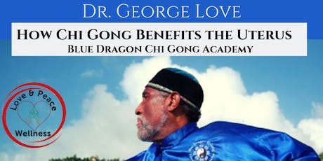 How Chi Gong Benefits The Uterus tickets