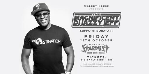 The Magnificent DJ JAZZY JEFF Live | Bath