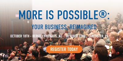 MORE IS POSSIBLE®: YOUR BUSINESS, REIMAGINED