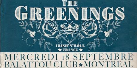 The Greenings ♡ Irish'n'Roll ♡ Balattou Club - Montreal (Qc) tickets