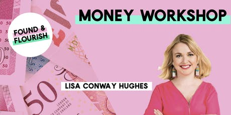 MONEY WORKSHOP | How to build a business that takes care of you | London tickets