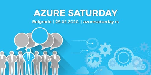 Azure Saturday Belgrade - 29.02.2020.