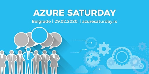 Azure Saturday Belgrade - 29.02.2020.