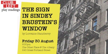 Play reading: The Sign in Sidney Brustein's Window by Lorraine Hansberry tickets