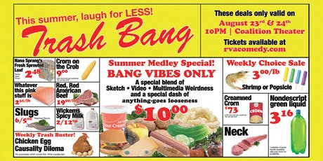Trash Bang presents: BANG VIBES ONLY tickets