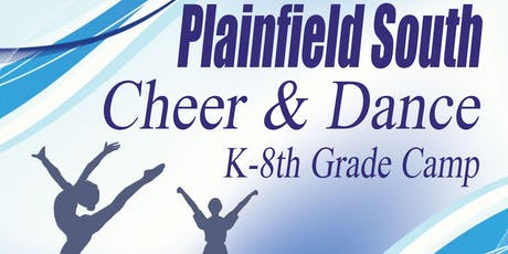 K-8th Cheer & Dance Camp - Plainfield South tickets
