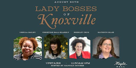 Lady Bosses of Knoxville: Attorneys tickets