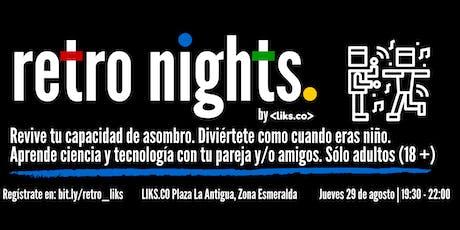 Retro Nights LIKS Zona Esmeralda entradas
