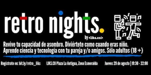 Retro Nights LIKS Zona Esmeralda