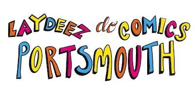 LDC (Laydeez Do Comics) Portsmouth, Launch Event & Social
