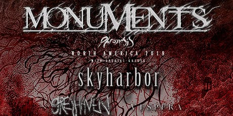 Monuments, Skyharbor, Greyhaven, Vespera & Tactiles tickets