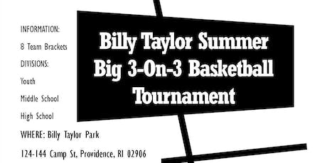 Billy Taylor Summer Big 3-On-3 Basketball Tournament tickets