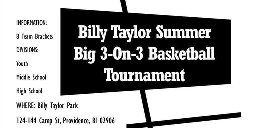 Billy Taylor Summer Big 3-On-3 Basketball Tournament