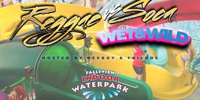 "Reggae VS Soca ""Wet N Wild"" | Fallsview Indoor Water Park - Nov 23rd '19"