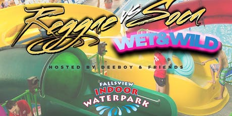 "Reggae VS Soca ""Wet N Wild"" 