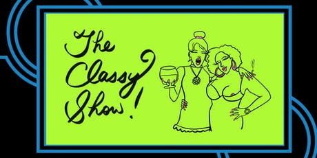 The Classy Show tickets