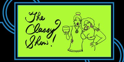 The Classy Show