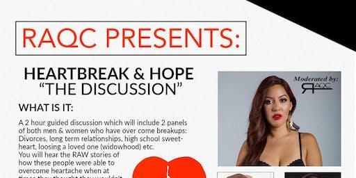 RaqC Presents: Heartbreak & Hope