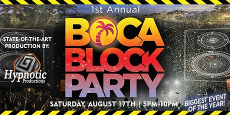 1st Annual BOCA BLOCK PARTY  tickets