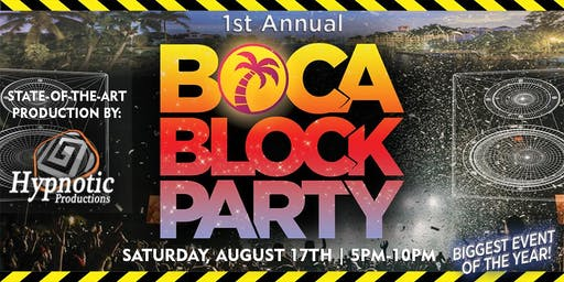 1st Annual BOCA BLOCK PARTY