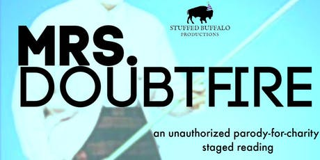 MRS. DOUBTFIRE: A Staged Reading by SBP tickets