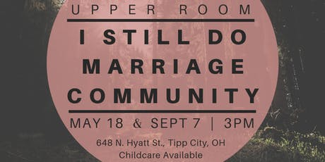 I Still Do Marriage Community Night - Sept 7 tickets