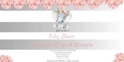Baby Shower Honoring Eunice & Rod Brown(Baby Kaylee N. Brown)