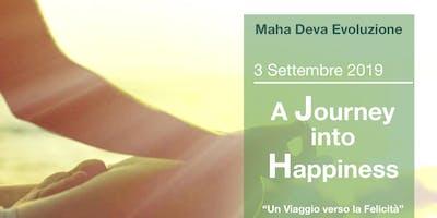 """""""A Journey into Happiness,Un viaggio verso la felicità"""""""