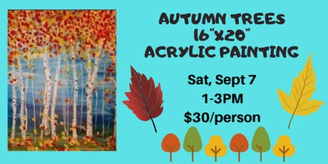 "Autumn Trees 16""x20"" Acrylic Painting with Naomi tickets"