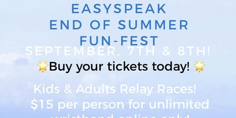 easySpeak end of summer fun fest tickets
