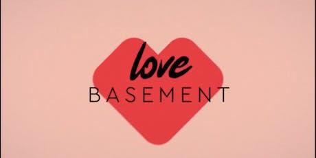 Love Basement tickets