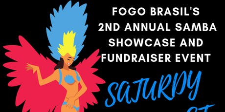Fogo Brasil's 2nd Annual Samba Showcase and Fundraiser Event! tickets