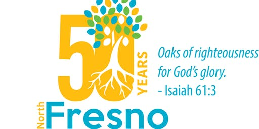 North Fresno Church 50th Anniversary Celebration