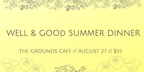 Well & Good Dinners IX: Summer Dinner tickets