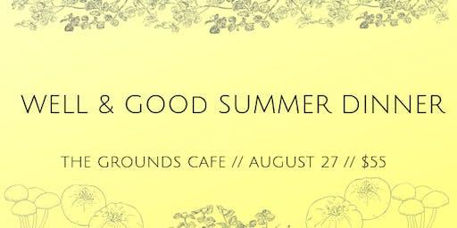 Well & Good Dinners IX: Summer Dinner