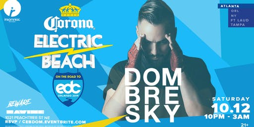 Corona Electric Beach: Road To EDC Orlando ft. Dombresky - Ravine Atlanta