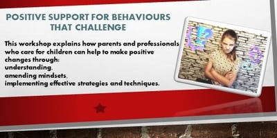 Positive Support for Behaviours that Challenge