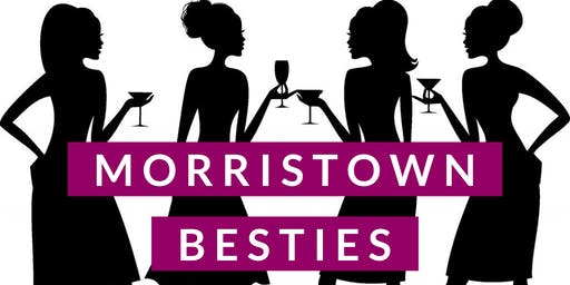 Morristown Besties Wine Tasting