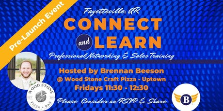 Pre-Launch - Fayetteville, AR: Connect & Learn | Professional Networking & Sales Training tickets